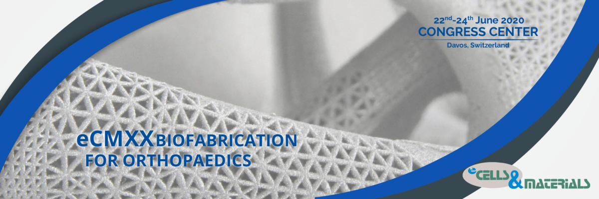 eCM XX: Biofabrication for Orthopaedics